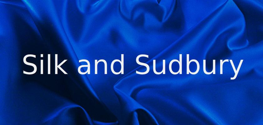 Sudbury Silk